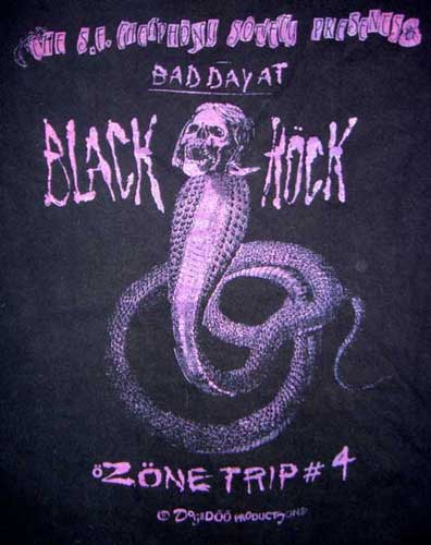"T-shirt from the first Burning Man, nee ""Bad Day at Black Rock"", Cacophony's Zone Trip #4."