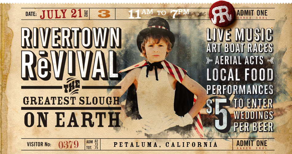 Petaluma Rivertown Revival 2012 official poster
