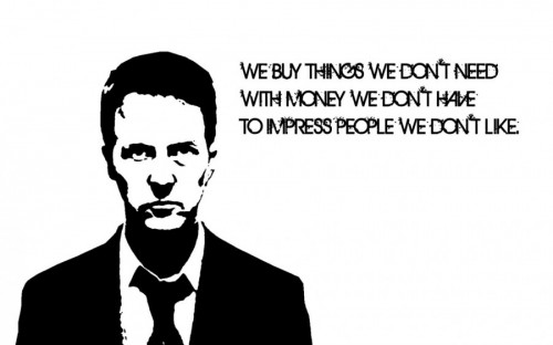 Fight_Club_quote_things_we_dont_need
